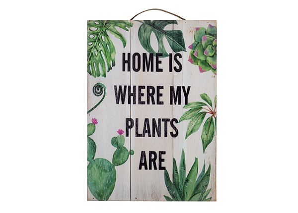 Puutaulu HOME IS WHERE MY PLANTS ARE 25x35 cm EV-128196