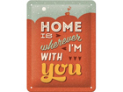Retrotyylinen metallijuliste HOME IS WHEREEVER I´M WITH YOU 15x20 cm SG-74274