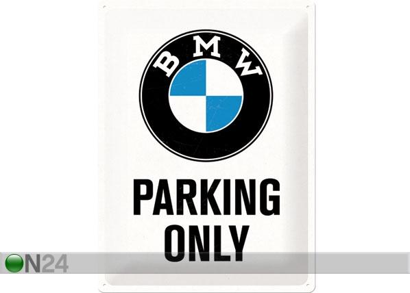Retro metallijuliste BMW PARKING ONLY 30x40 cm SG-78405