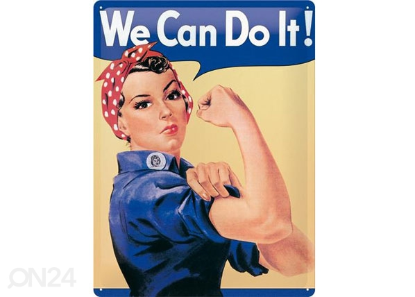 Retrotyylinen metallijuliste WE CAN DO IT! SG-78918